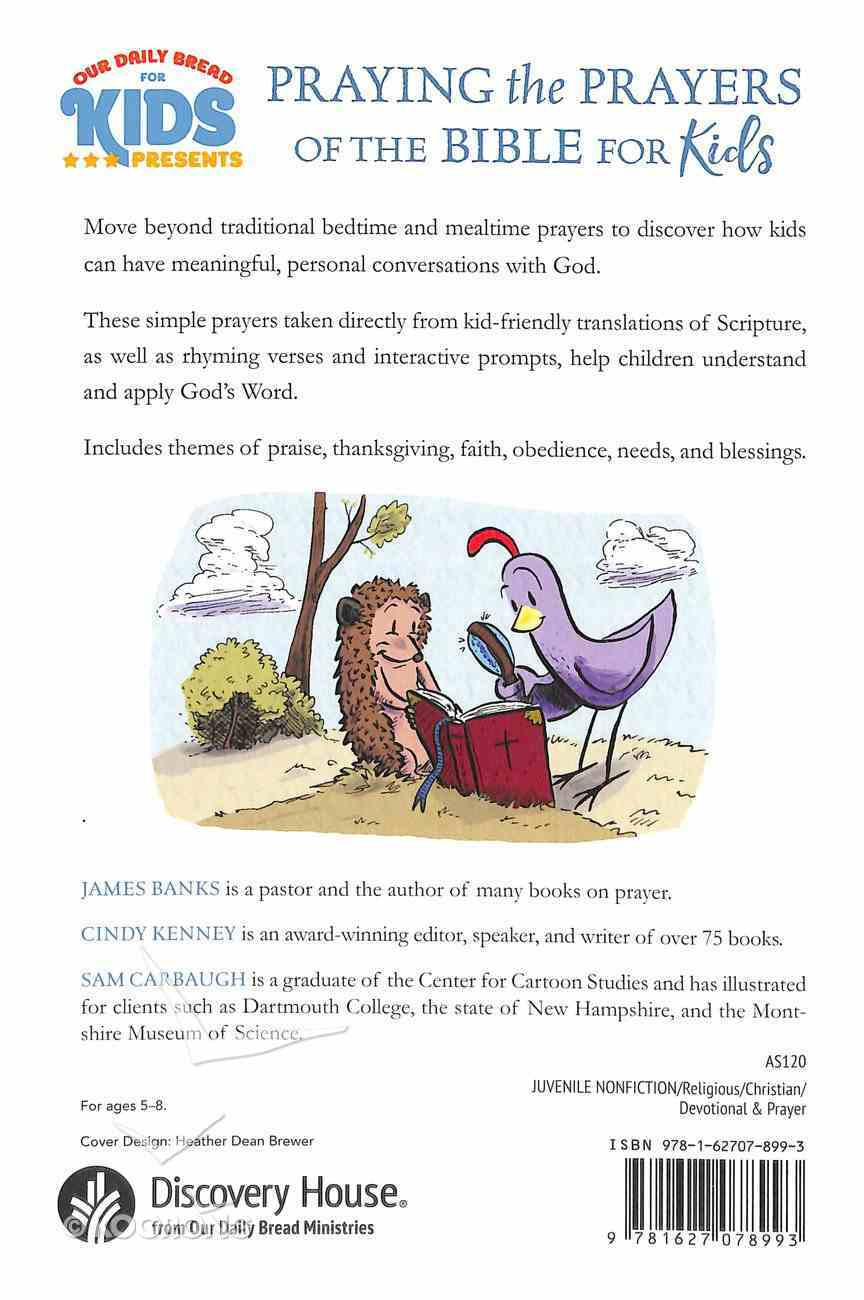 Praying the Prayers of the Bible For Kids (Our Daily Bread For Kids Series) Paperback