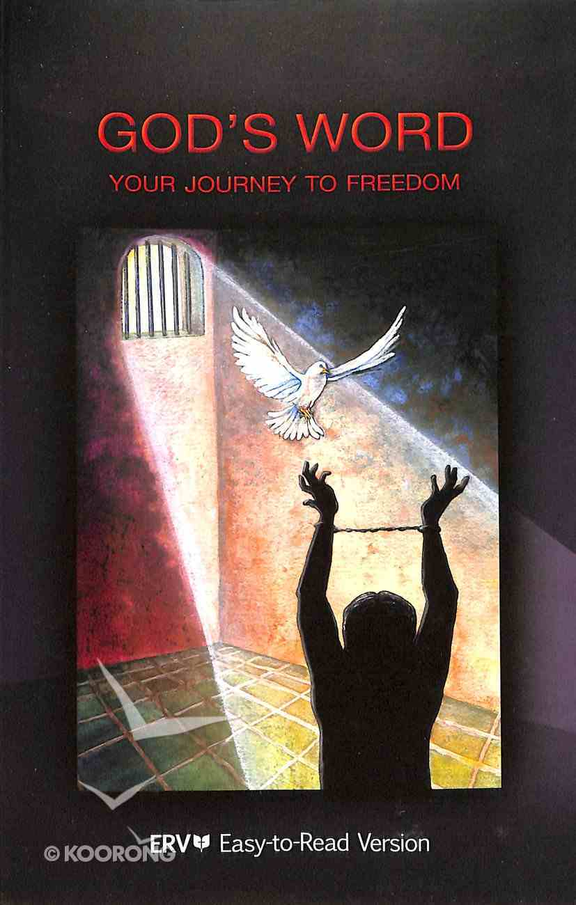 ERV God's Word: Your Journey to Freedom (For Prisoners) Paperback