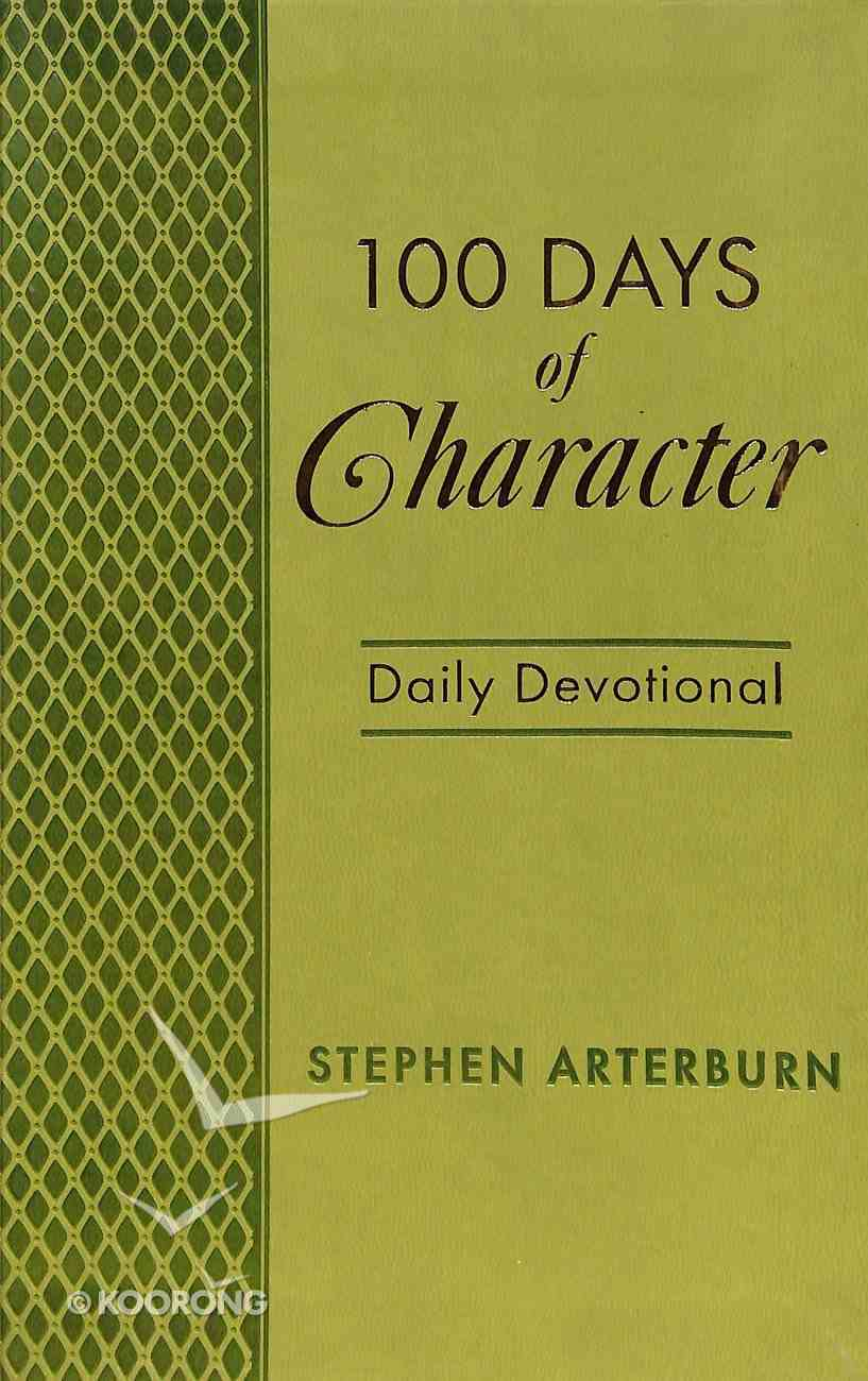 100 Days of Character Daily Devotional Imitation Leather