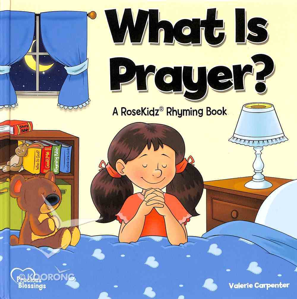 What is Prayer? (Precious Blessings Series) Hardback