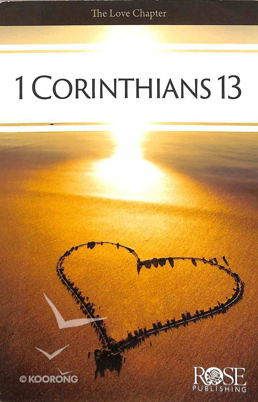 The Love Chapter: 1 Corinthians 13 (Rose Guide Series) Pamphlet