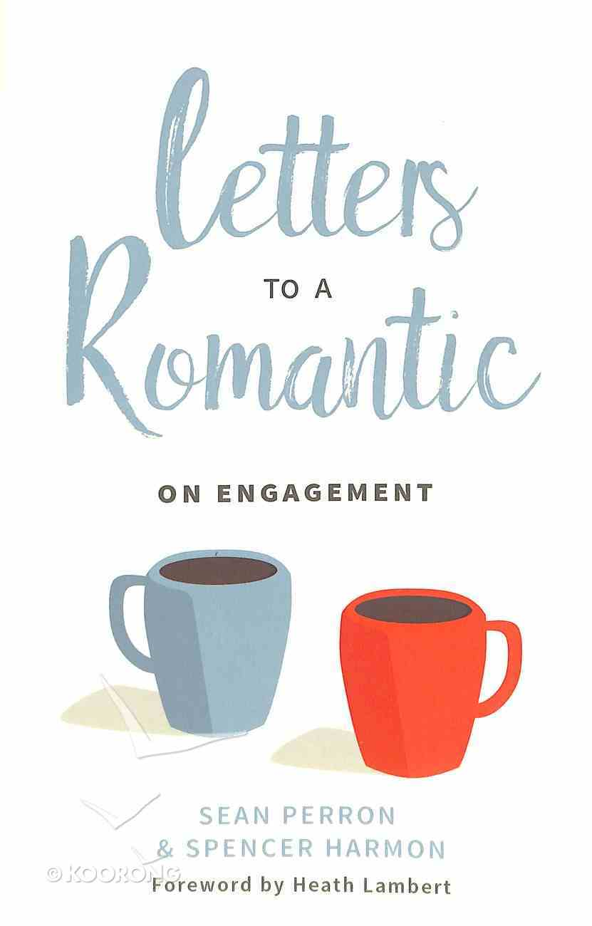 Letters to a Romantic: On Engagement Paperback