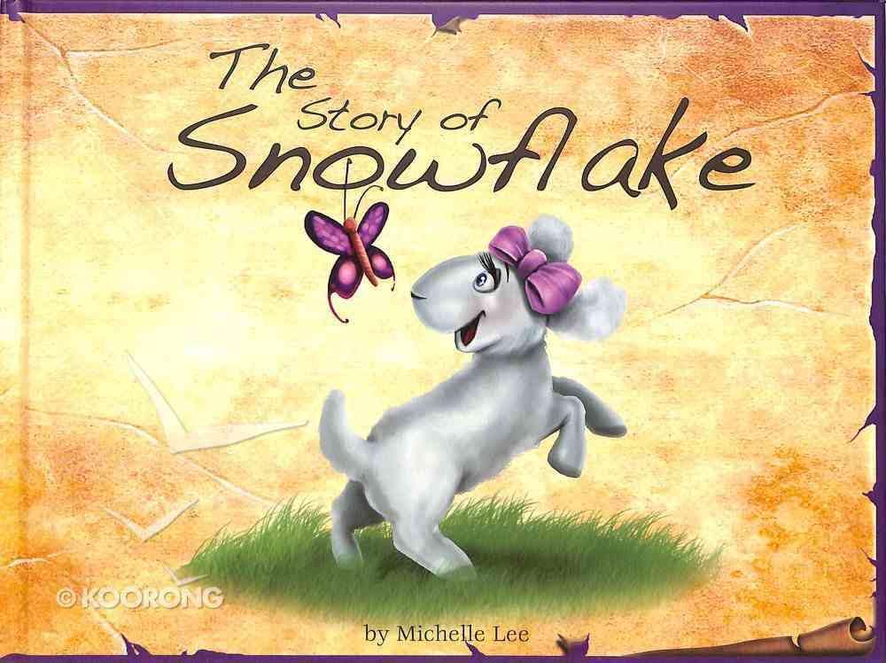 The Story of Snowflake Hardback