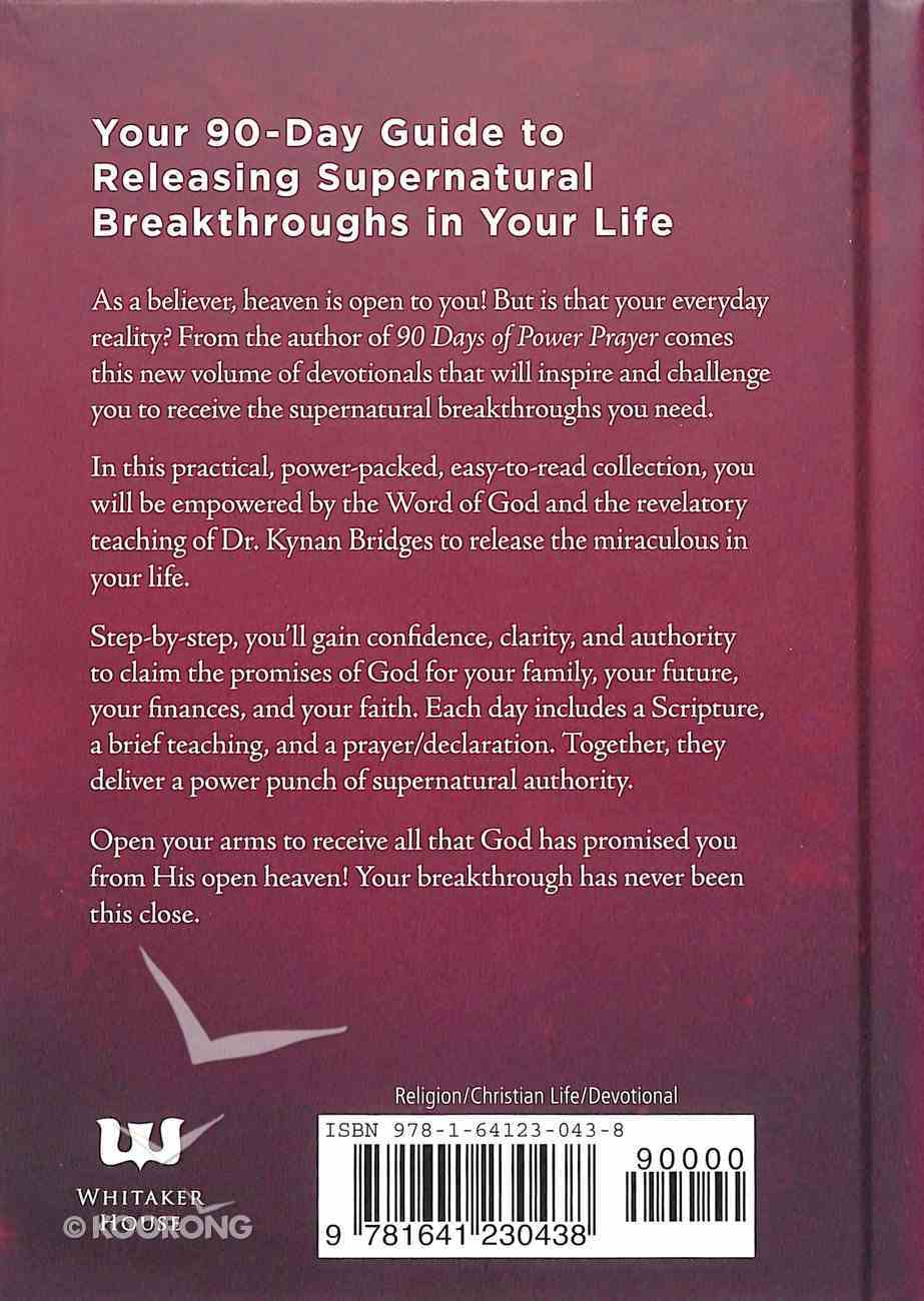 90 Days of Breakthrough: Powerful Declarations For a Miraculous Life Paperback