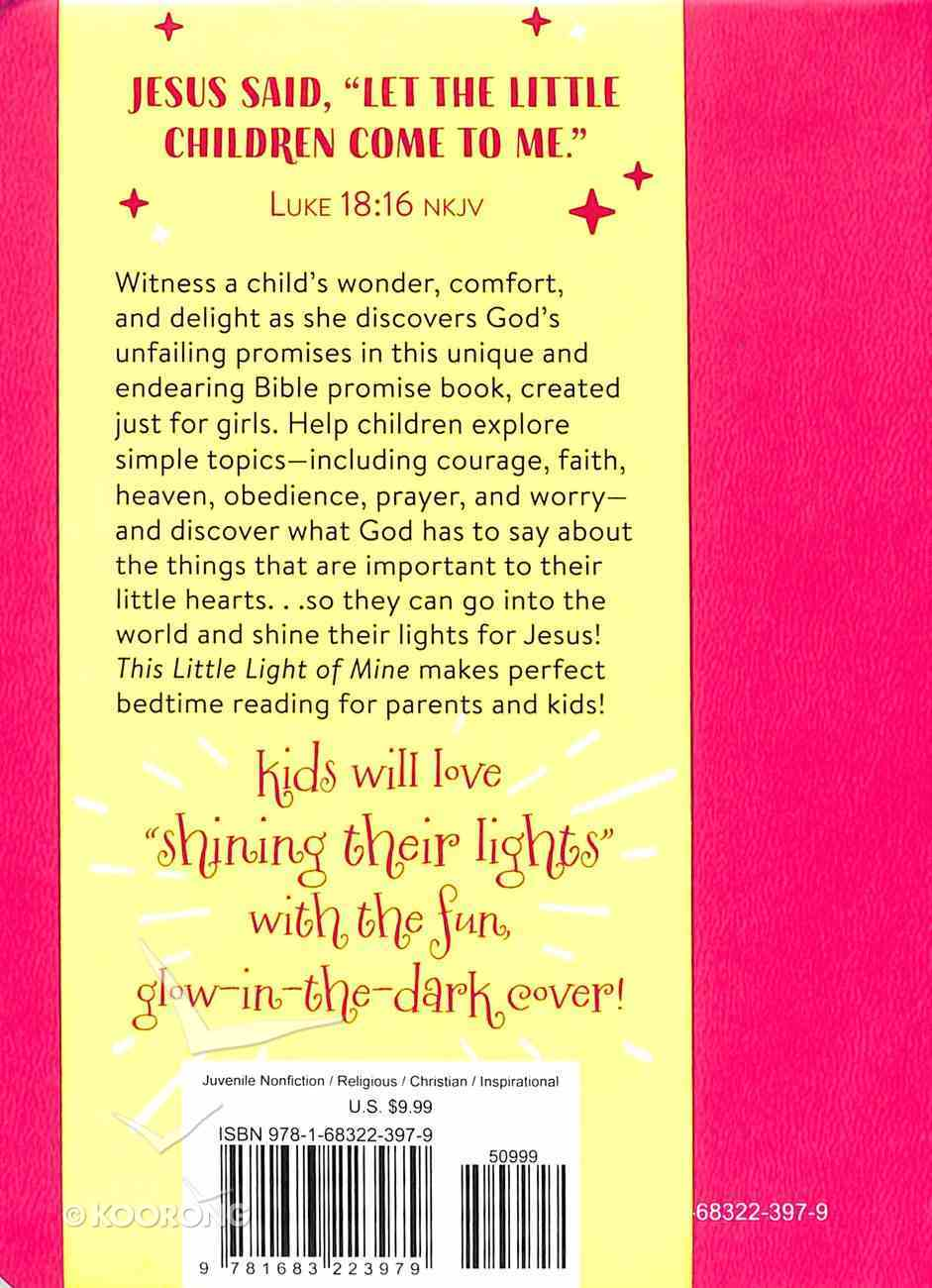 This Little Light of Mine: The Bible Promise Book For Girls Paperback