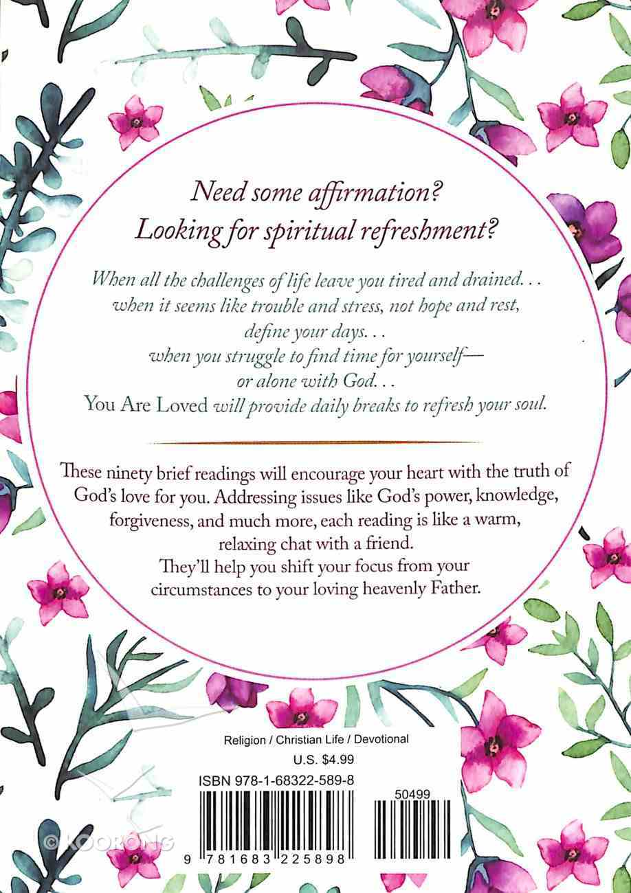 You Are Loved: Inspiration to Refresh Your Soul Paperback