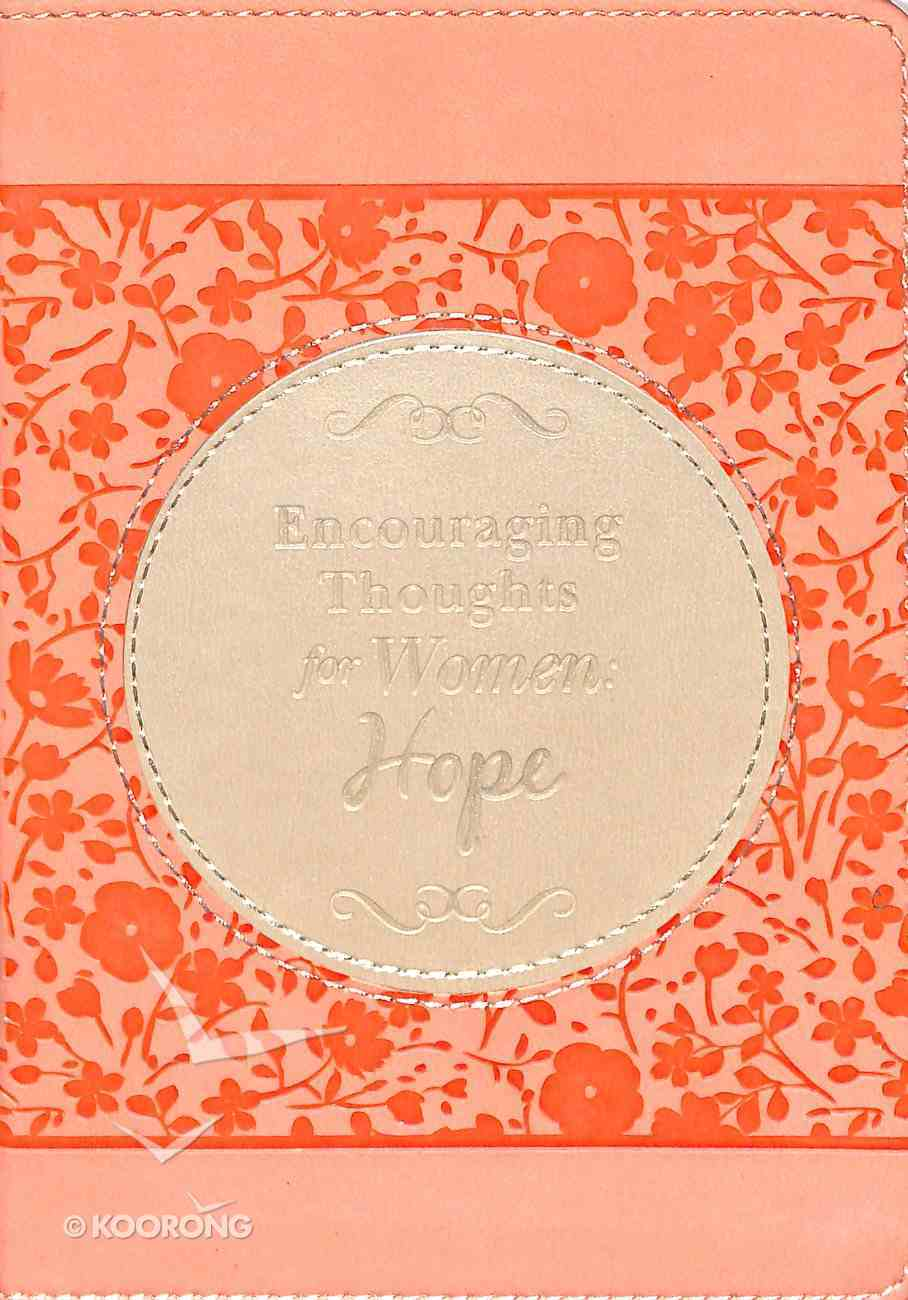 Encouraging Thoughts For Women: Hope Paperback
