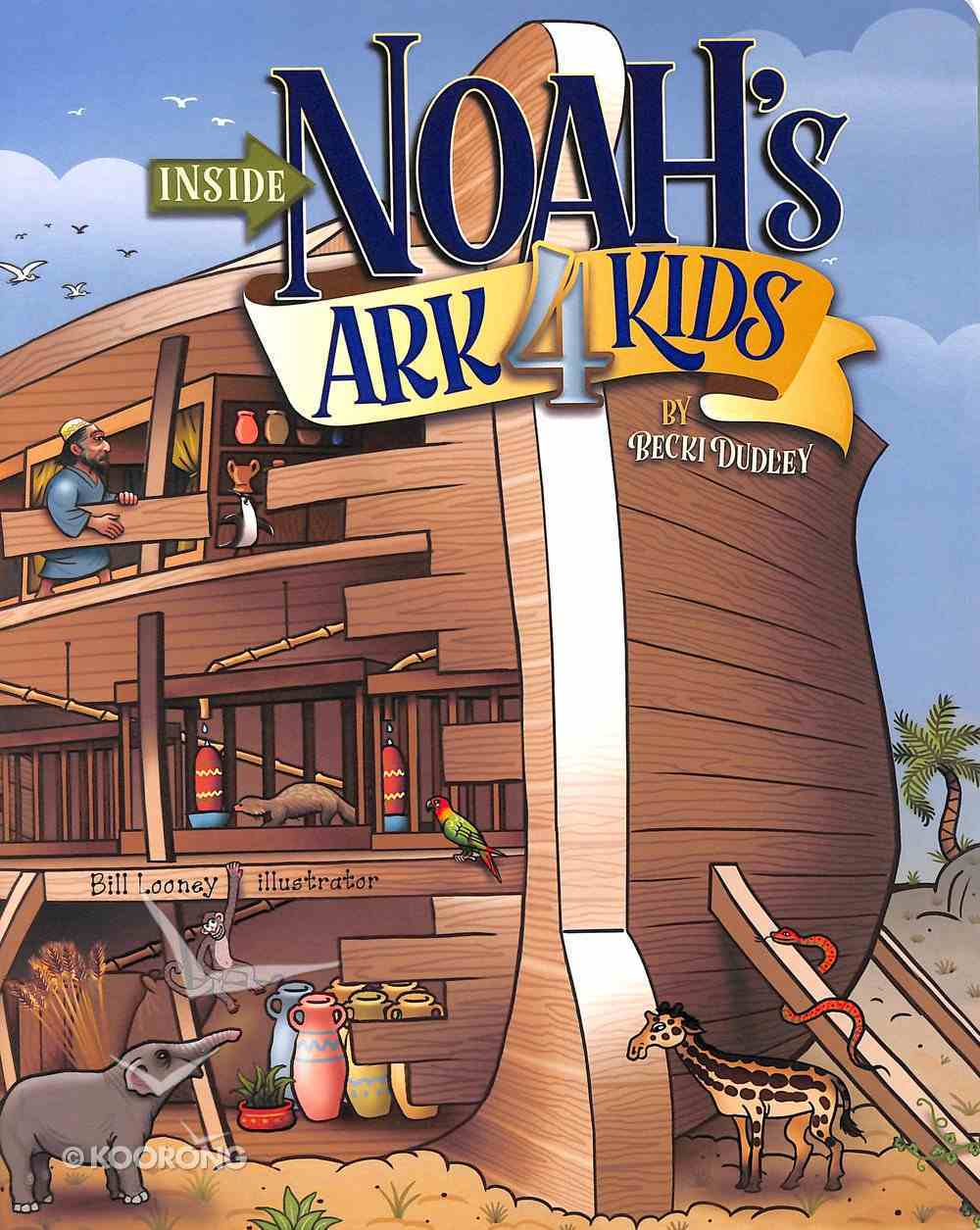 Inside Noah's Ark For Kids (8 X 10 Inches) Board Book