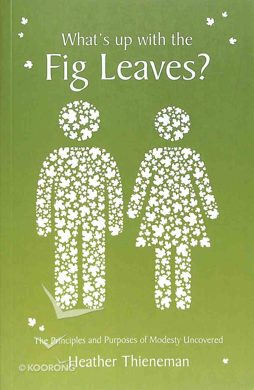 What's Up With the Fig Leaves Paperback