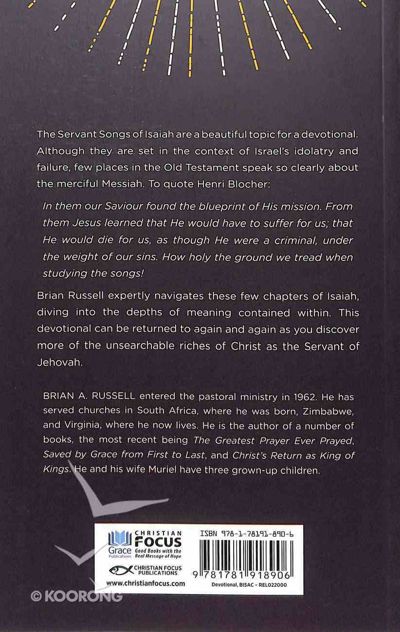 Behold My Servant: The Servant Songs of Isaiah Paperback