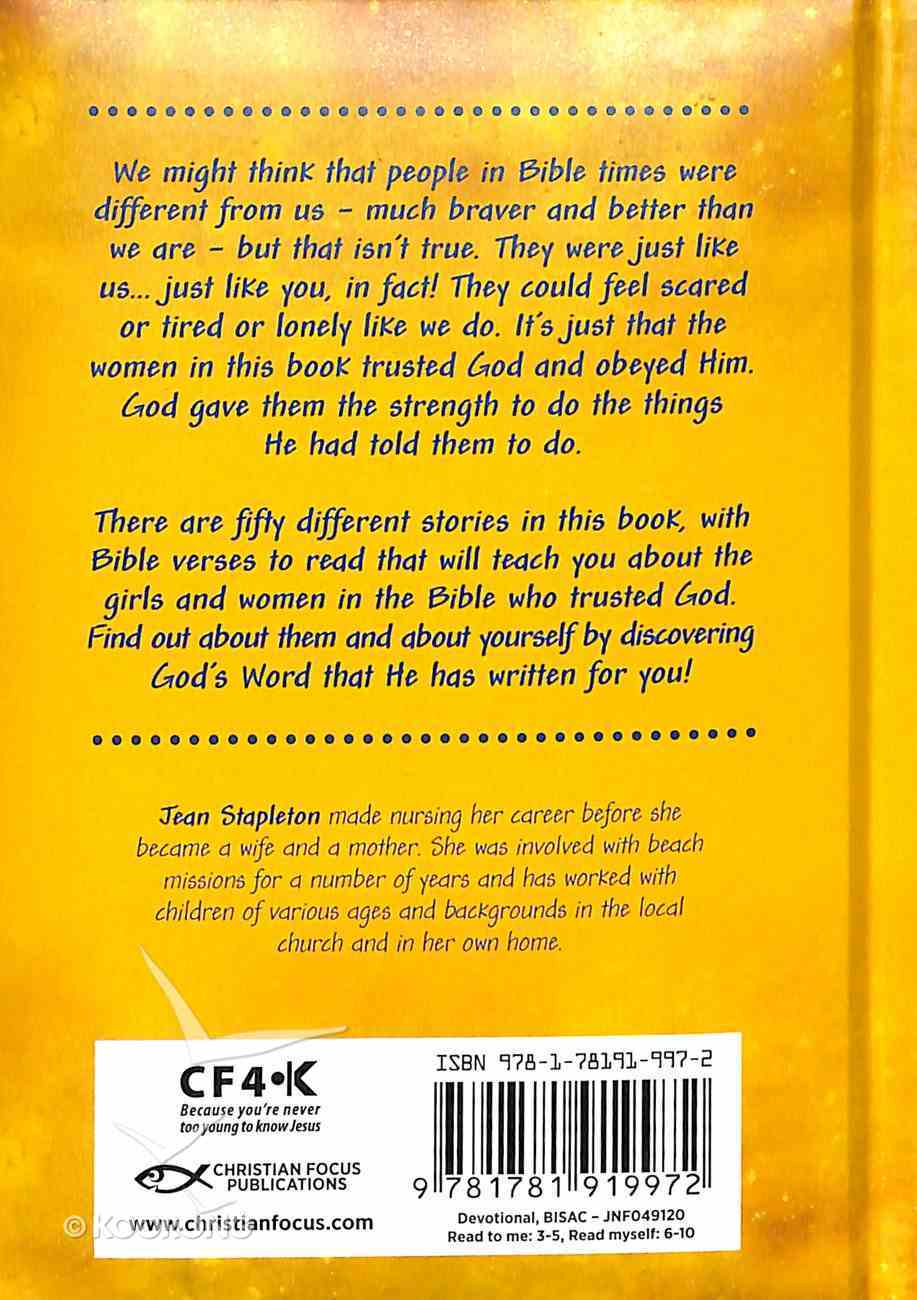 Girls Just Like You: Bible Women Who Trusted God Hardback