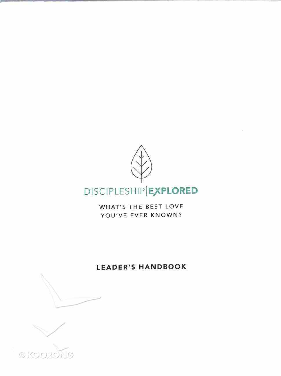 Discipleship Explored: What's the Best Love You've Ever Known? (Leader's Handbook) Paperback