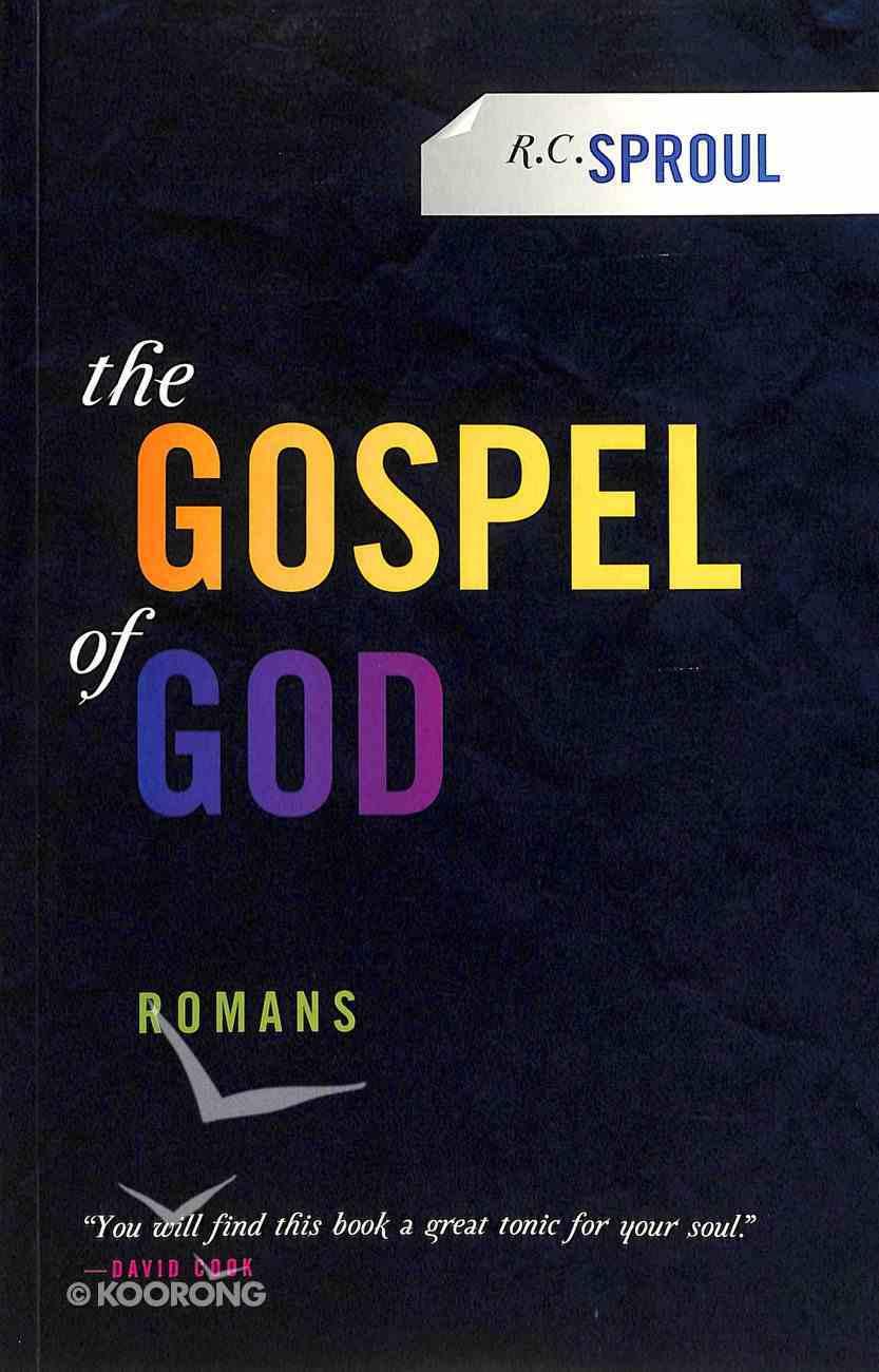 Gospel of God: Romans Paperback