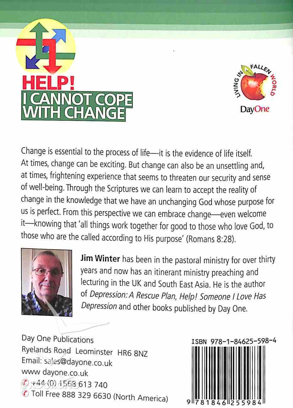 I Cannot Cope With Change (Help! Series (Dayone)) Booklet