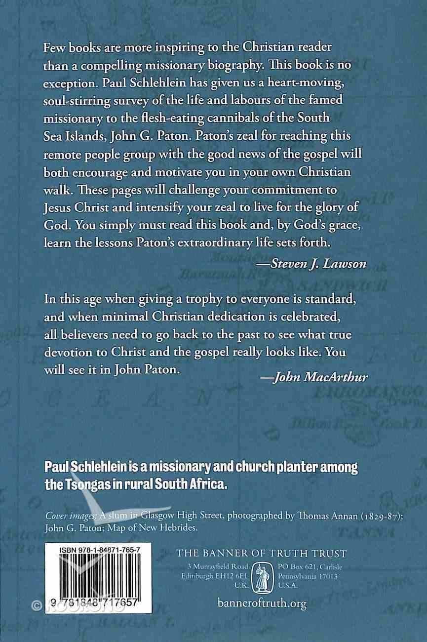 John G. Paton: Missionary to the Cannibals of the South Seas Paperback
