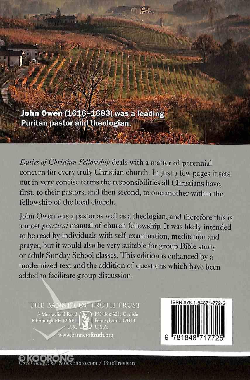 Duties of Christian Fellowship: A Manual For Church Members (Puritan Paperbacks Series) Paperback