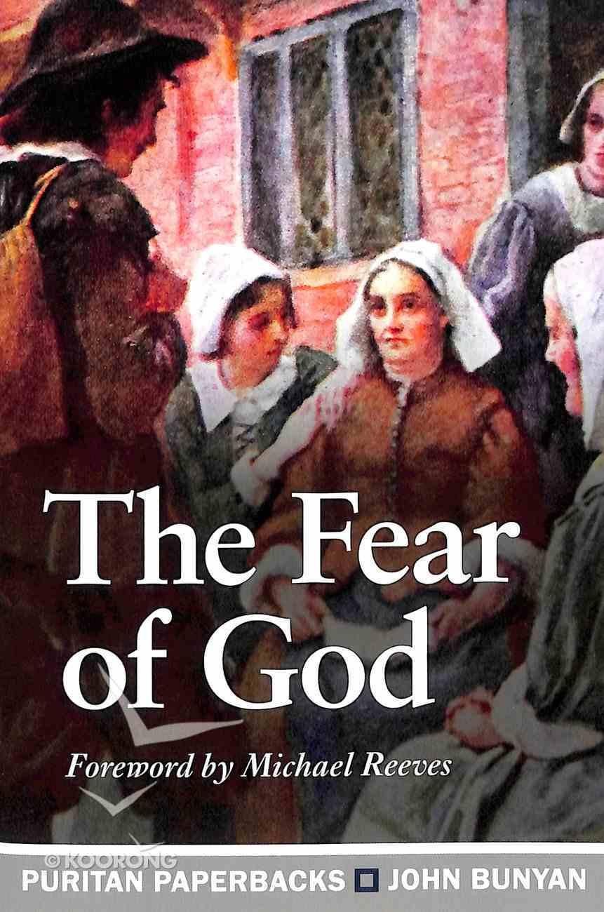 The Fear of God (Puritan Paperbacks Series) Paperback