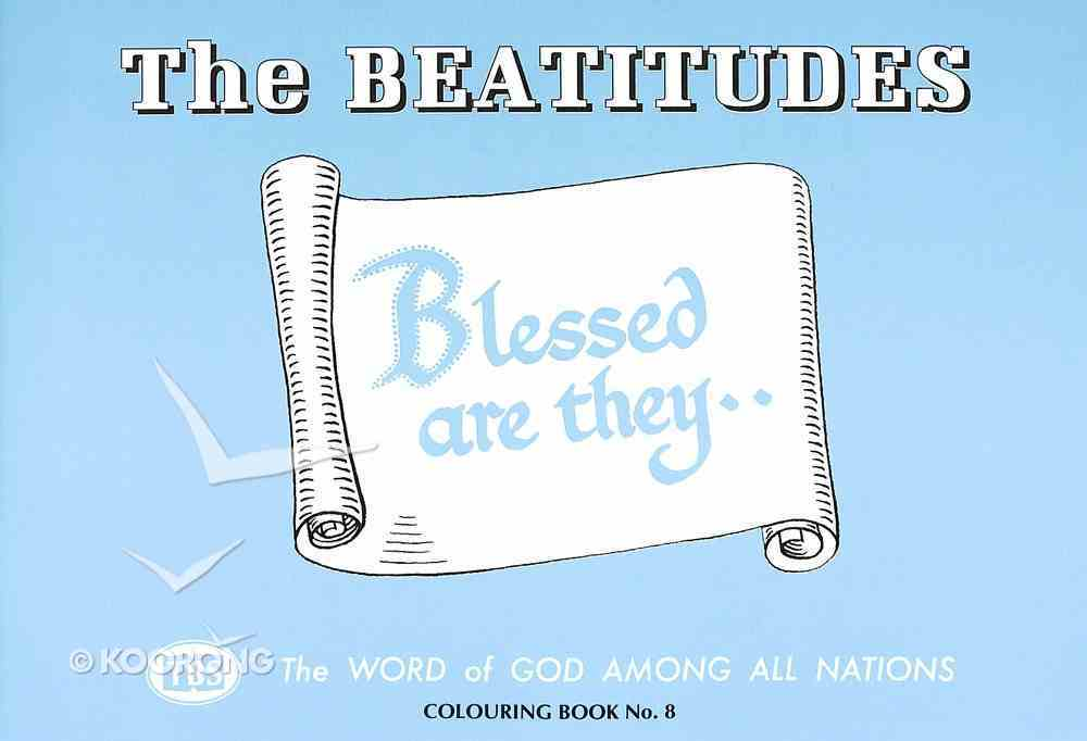 Beatitudes Colouring Book (#08 in Outline Texts For Colouring Series) Paperback