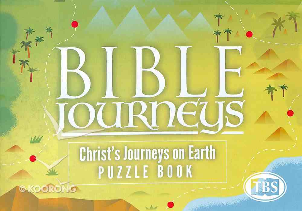 Christ's Journeys on Earth (#03 in Bible Journeys Puzzle Book Series) Paperback