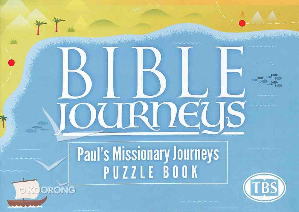 Paul's Missionary Journeys (#04 in Bible Journeys Puzzle Book Series) Paperback