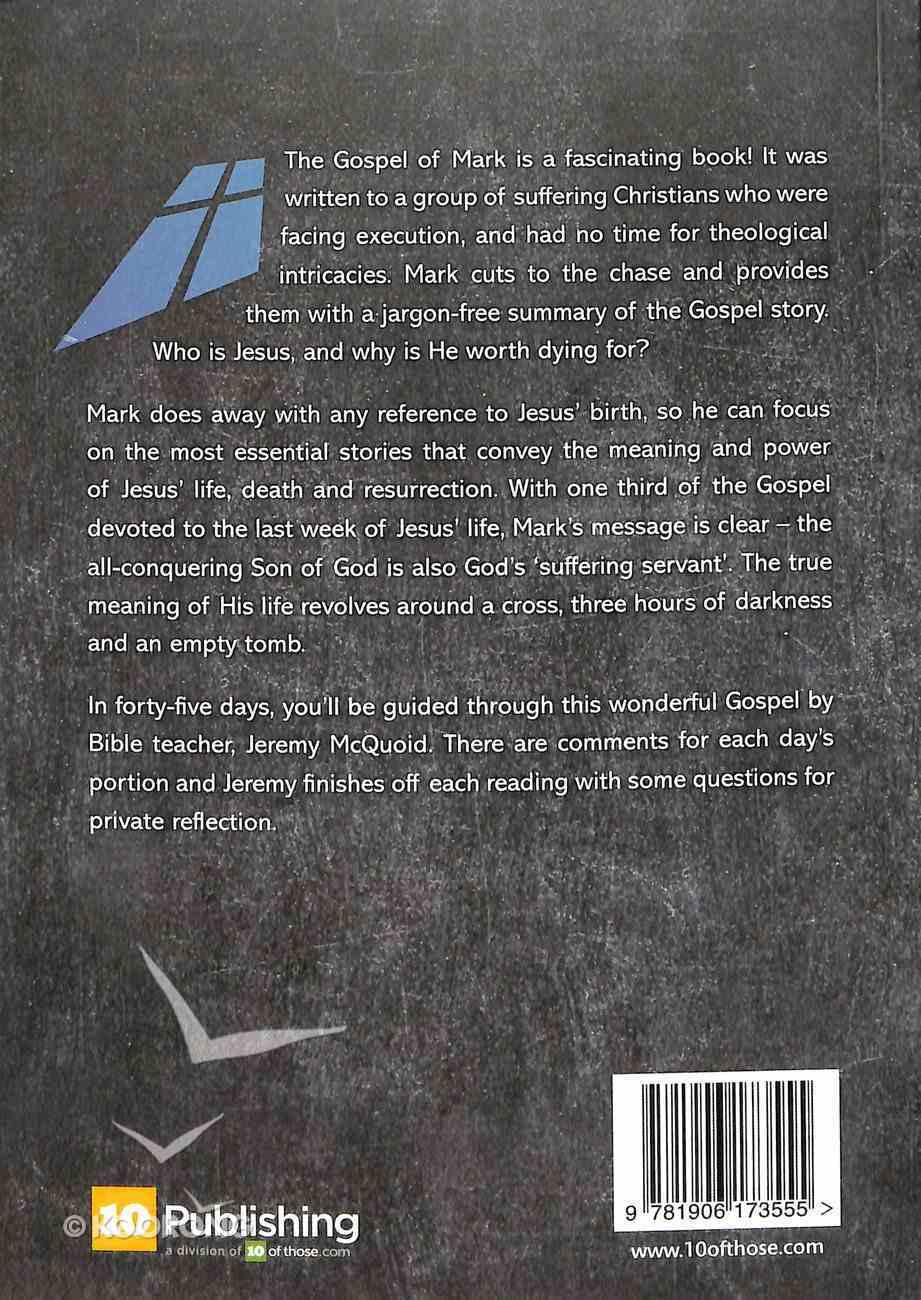 Mark - the Suffering Servant (10 Publishing Devotions Series) Paperback