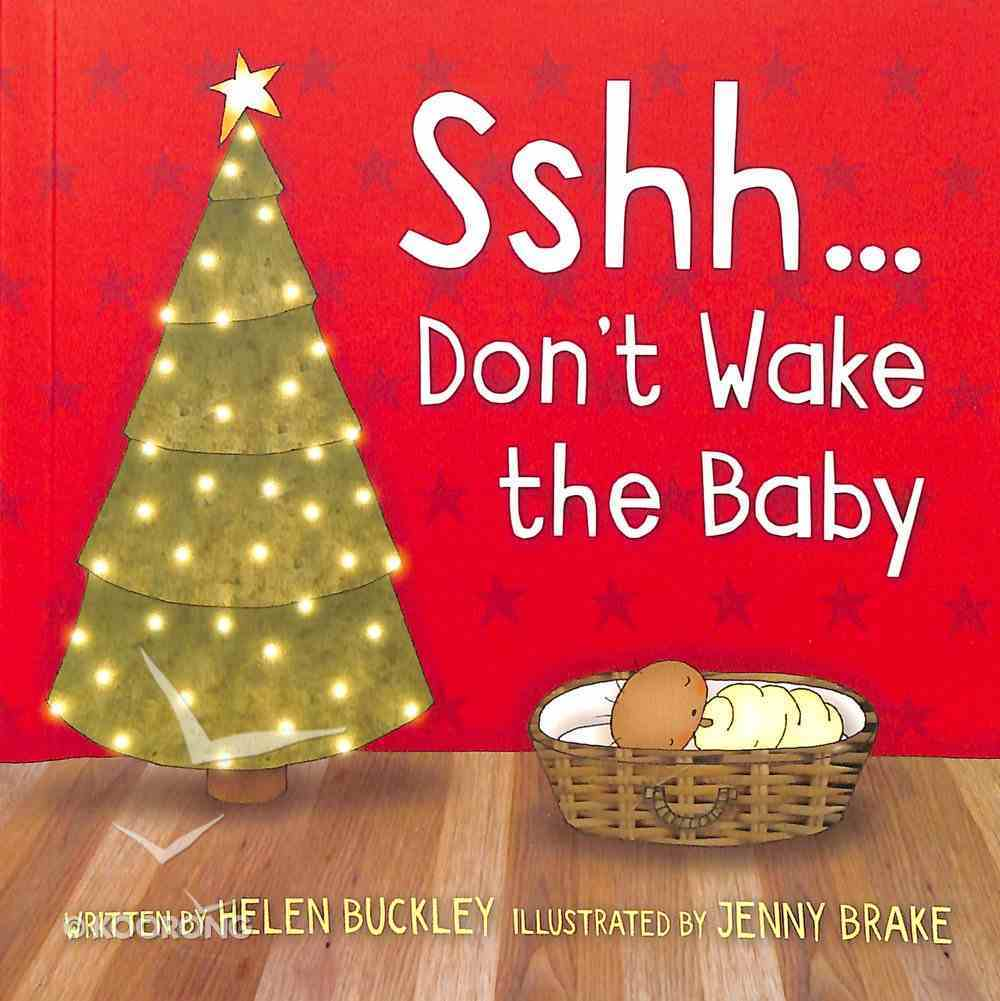 Sshh...Don't Wake the Baby Paperback