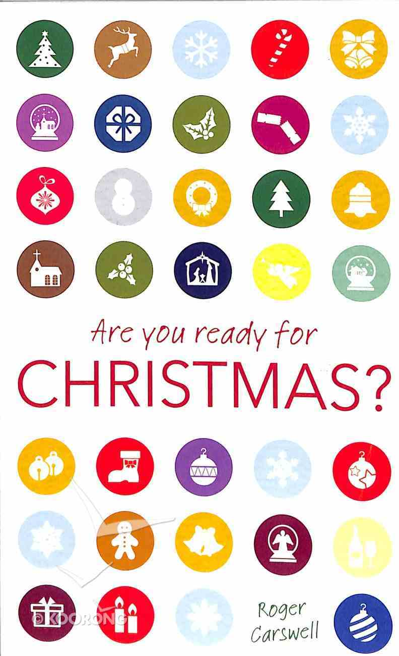 Are You Ready For Christmas? Paperback
