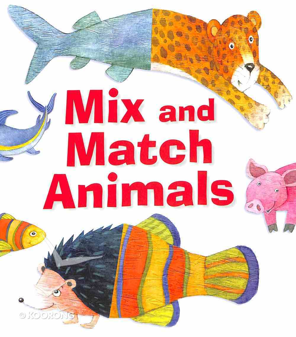 Mix and Match Animals Hardback