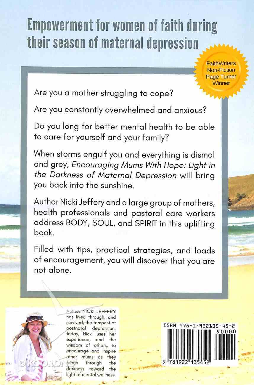Encouraging Mums With Hope: Light in the Darkness of Maternal Depression Paperback