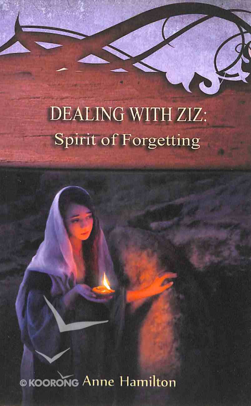 Dealing With Ziz - Spirit of Forgetting (#02 in Strategies For The Threshold Series) Paperback