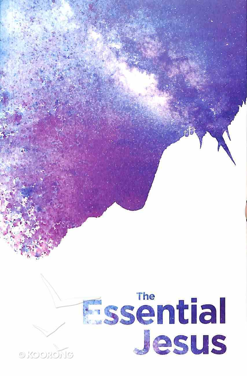Essential Jesus, the Gospel of Luke With Two Ways to Live (Women's Version) Paperback