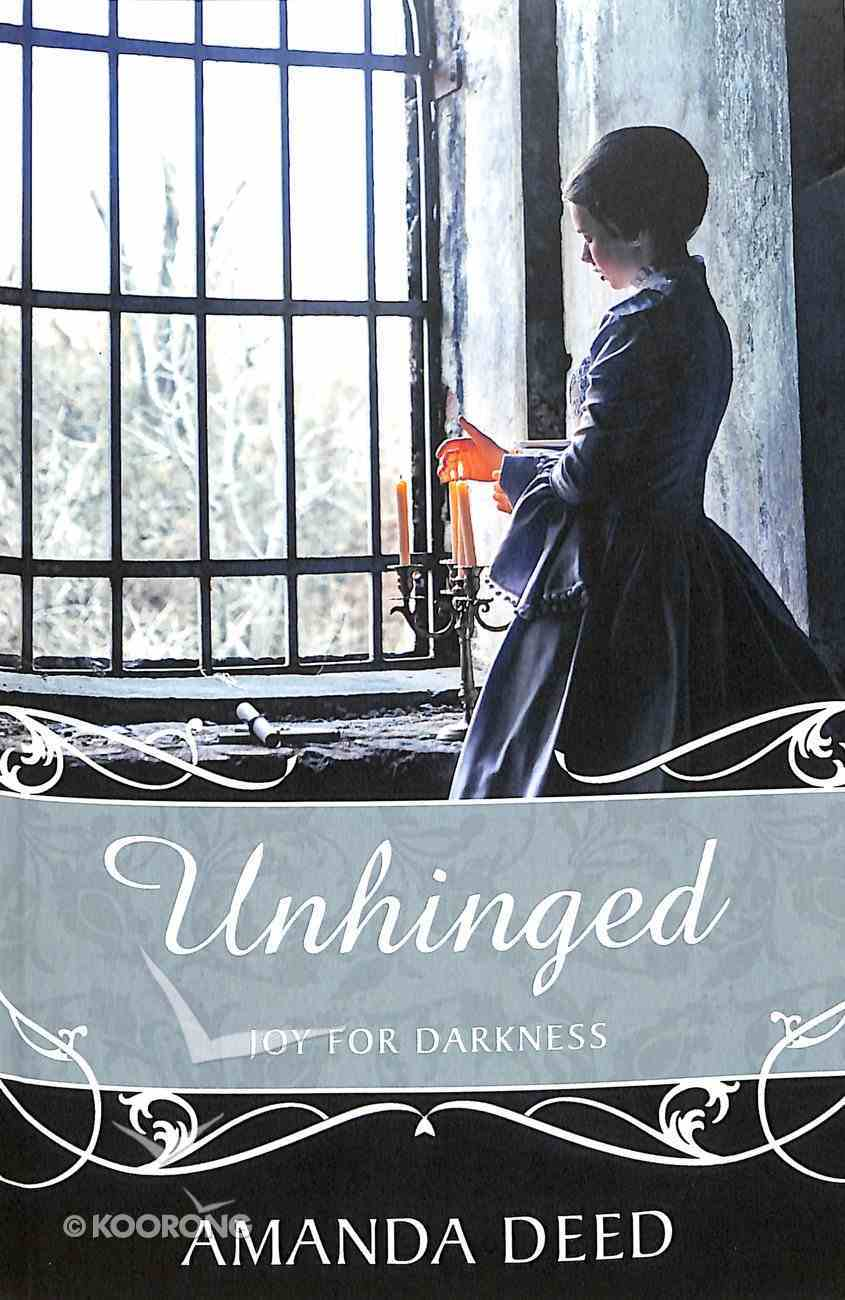 Unhinged: Joy For Darkness Paperback