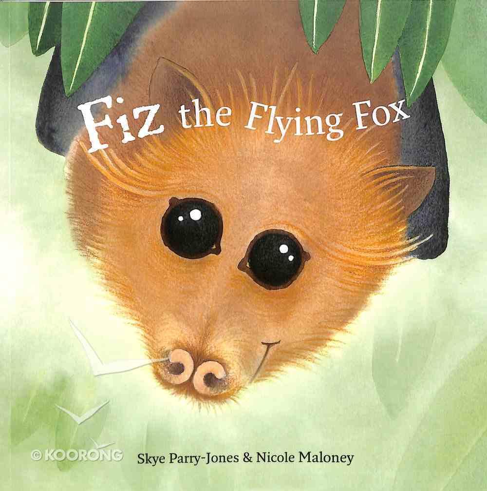 Fiz the Flying Fox Paperback