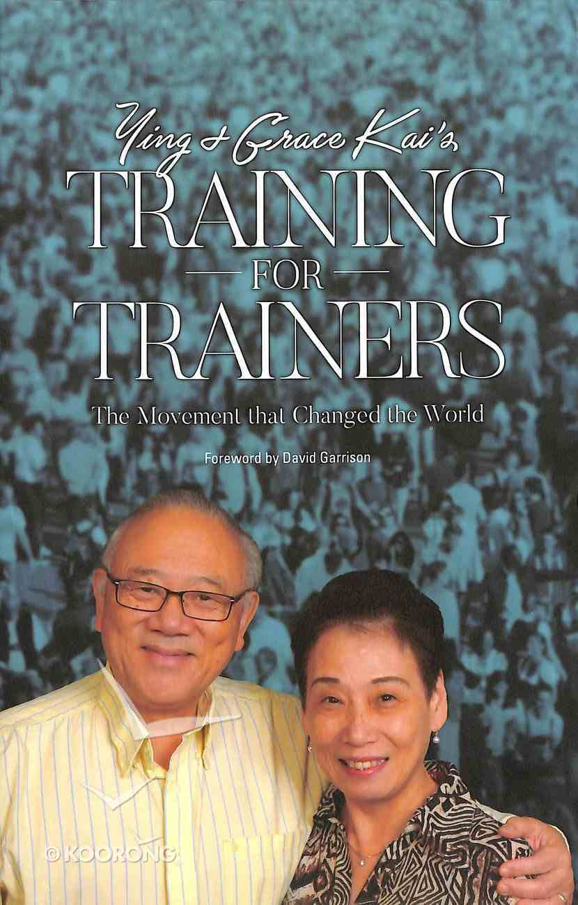 Ying & Grace Kai's Training For Trainers Paperback