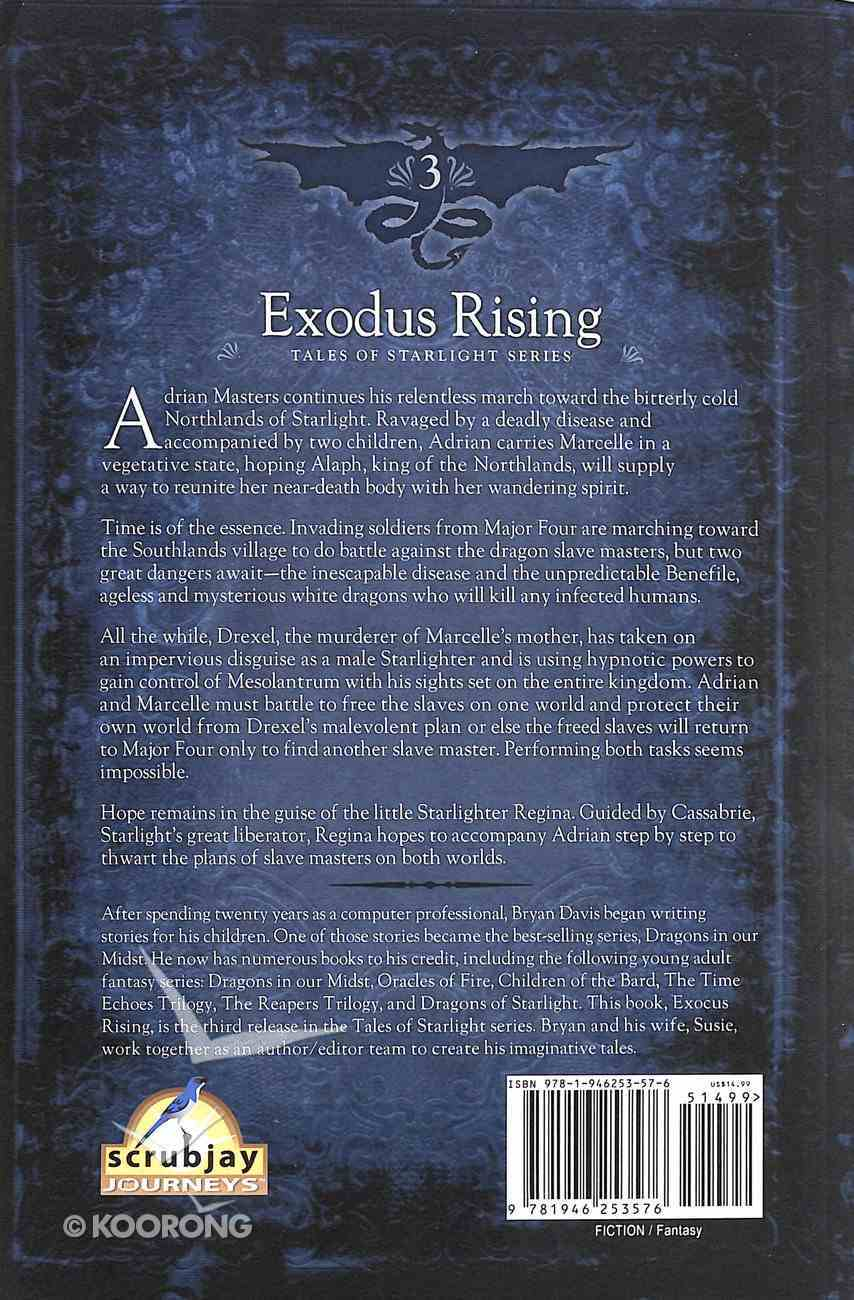 Exodus Rising (2nd Edition) (#03 in Tales Of Starlight Series) Paperback