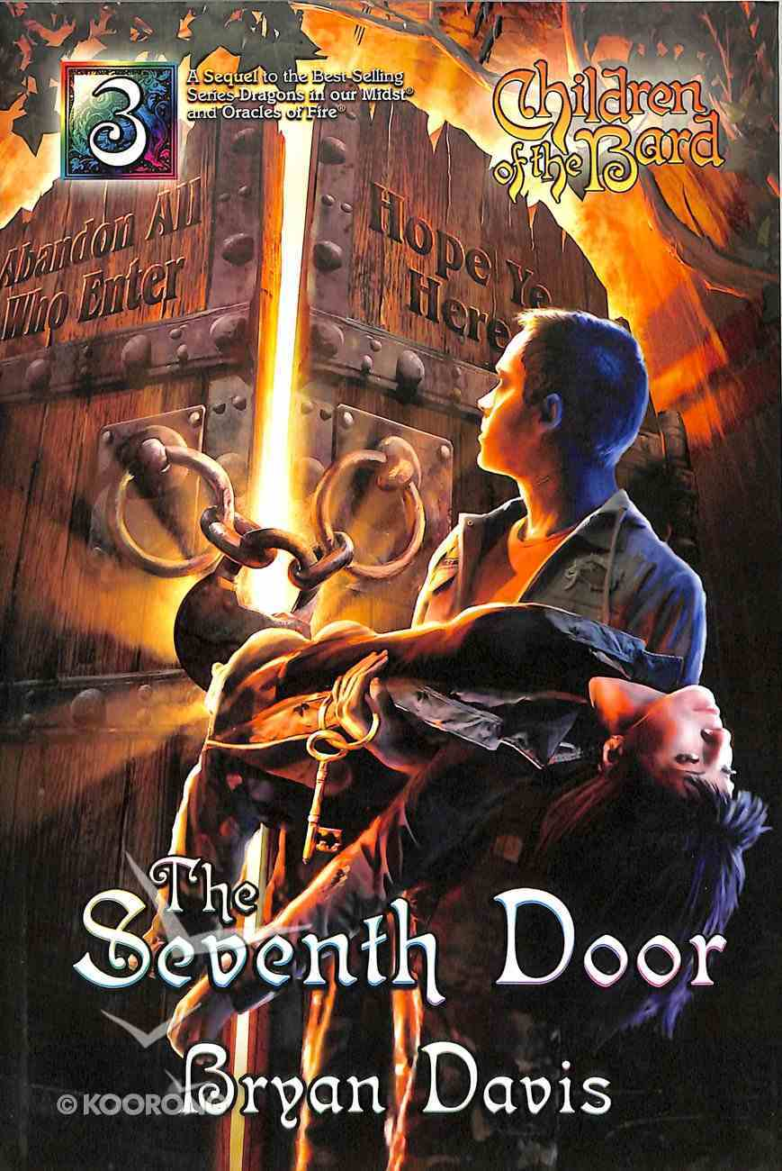 Seventh Door (2nd Edition) (#03 in Children Of The Bard Series) Paperback