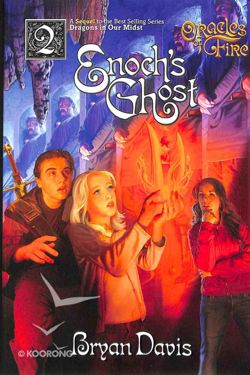 Enochs Ghost (Prequel to Dragons in Our Midst Series) (2nd Edition) (#02 in Oracles Of Fire Series) Paperback