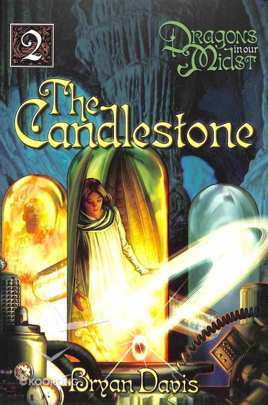 Candlestone (2nd Edition) (#02 in Dragons In Our Midst Series) Paperback