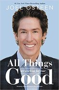 All Things Are Working For Your Good: How All Things Are Working For Your Good Paperback