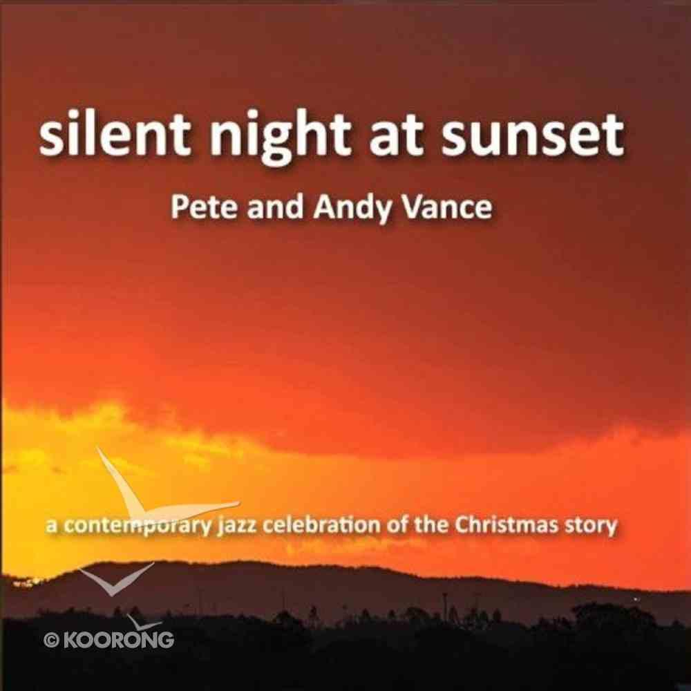 Silent Night At Sunset CD