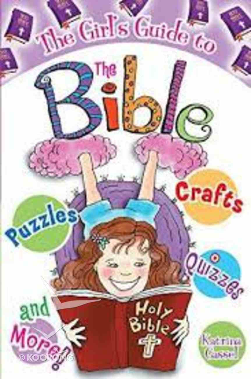The Girl's Guide to the Bible Paperback