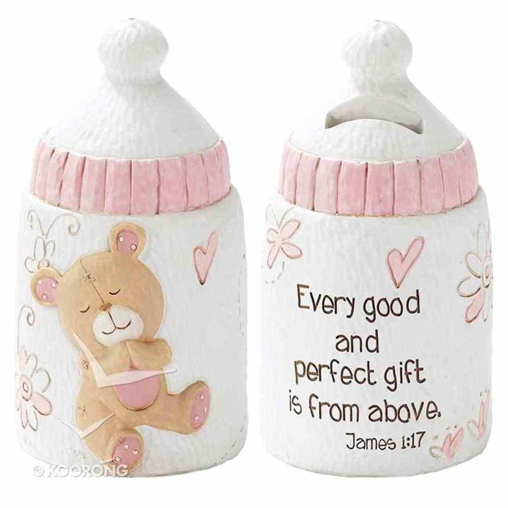 Baby Bear Bank: Girl - Every Good and Perfect Gift is From Above (James 1:17) Homeware