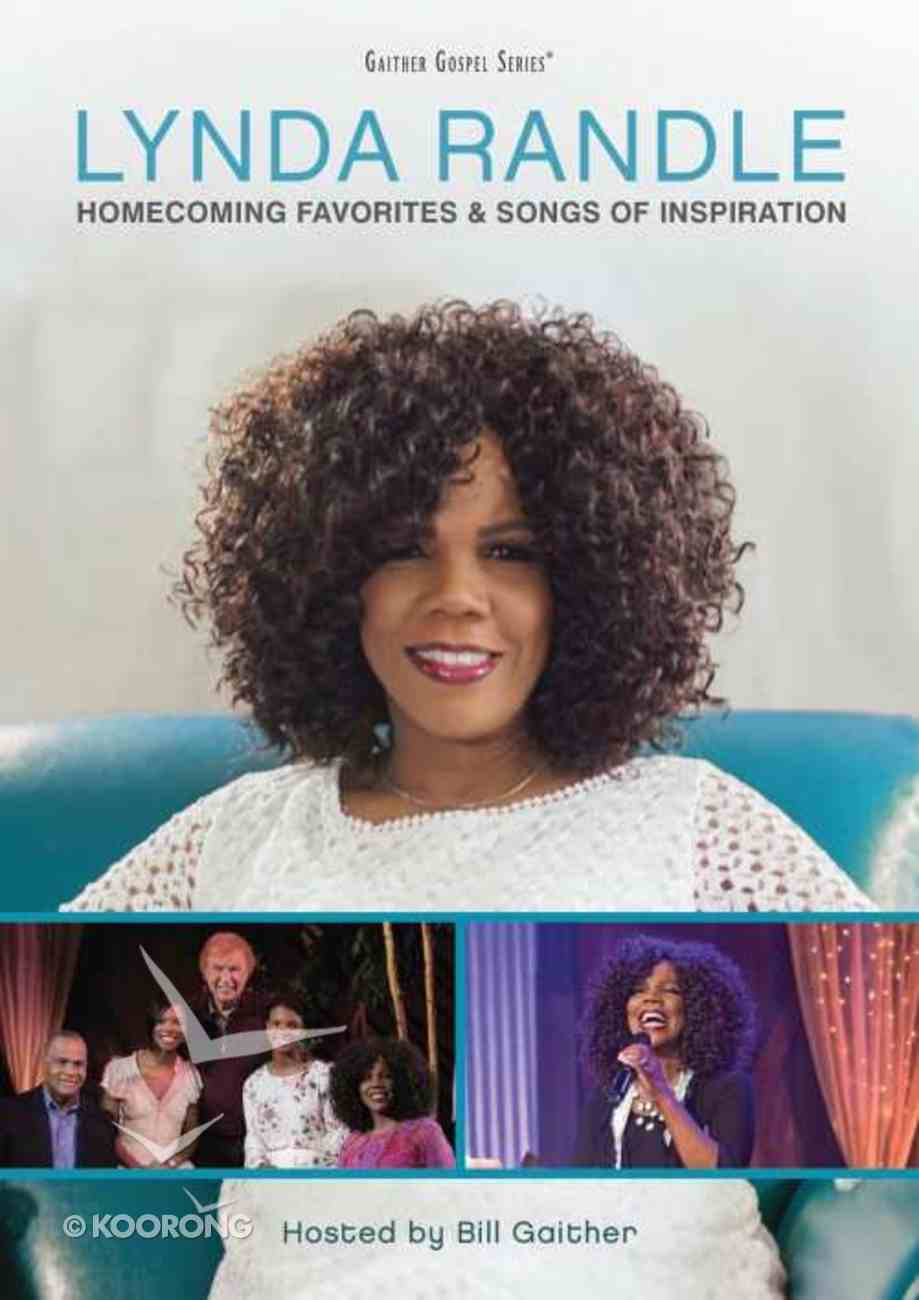 Lynda Randle - Homecoming Favorites & Songs of Inspiration (Volume 1) (Gaither Gospel Series) DVD