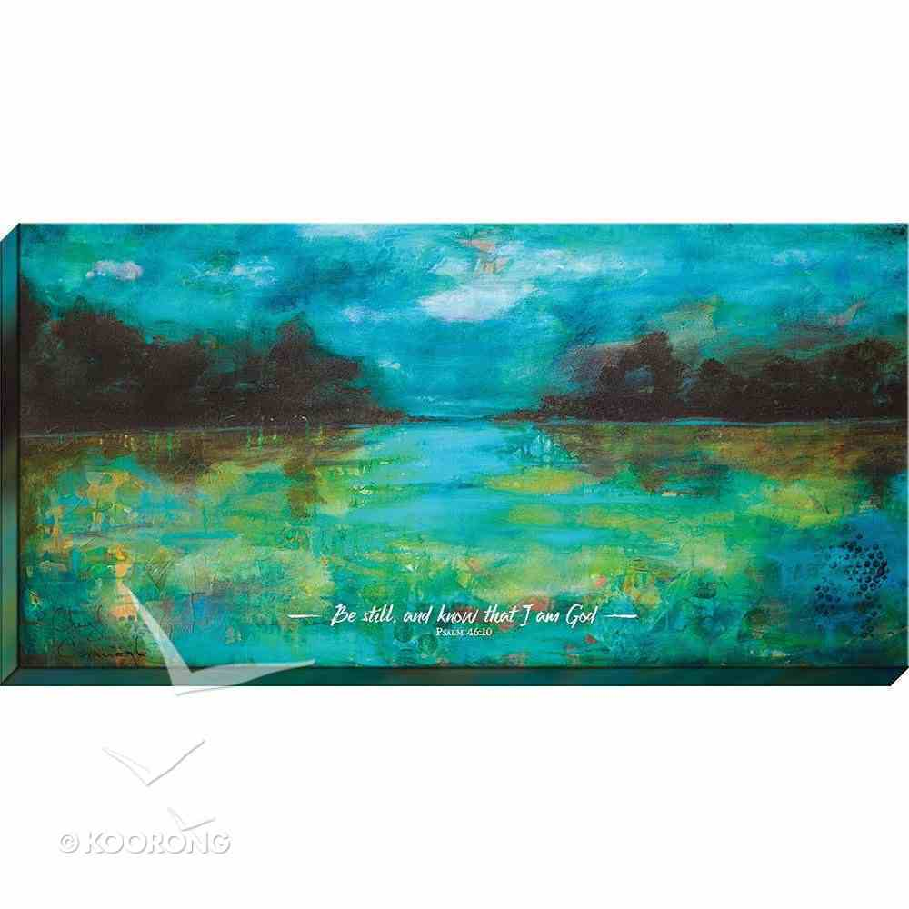 Canvas Wall Art: Be Still and Know That I Am God...Lake Scene Plaque
