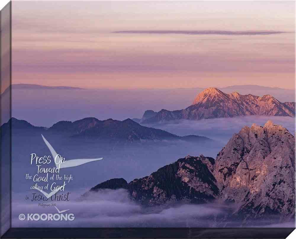Canvas Wall Art: Press on Toward the Goal, Mountain Sunrise Plaque