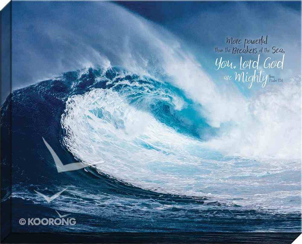 Canvas Wall Art: You, Lord God Are Mighty, Large Sea Wave Plaque