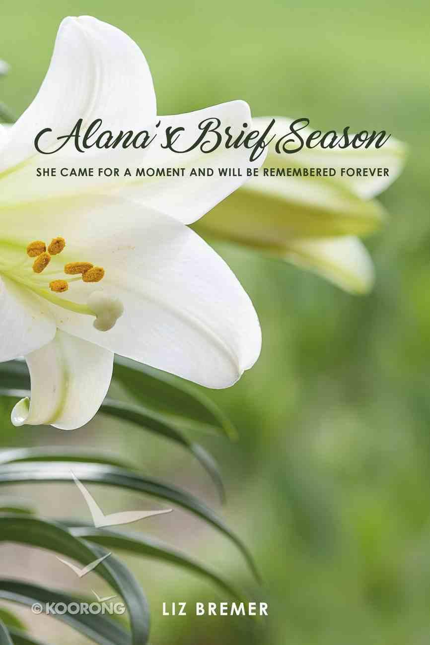 Alana's Brief Season Paperback