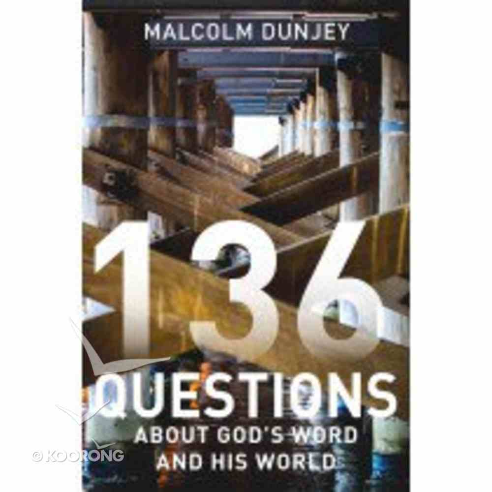 136 Questions: About God's Word and His World Paperback