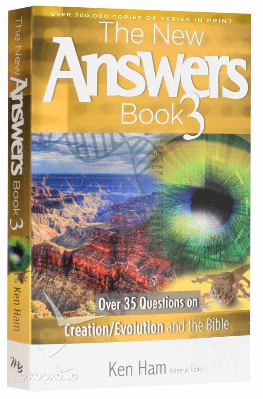 Over 35 Questions on Creation/Evolution and the Bible (#03 in New Answers Book Series) Paperback
