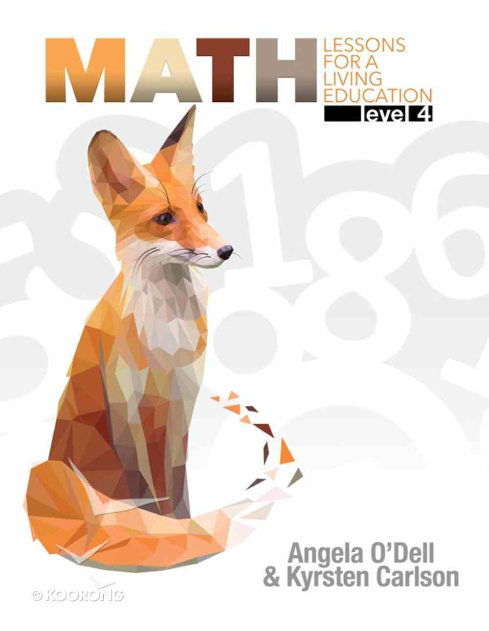 Math Level 4 (#4 in Lessons For A Living Education Series) Paperback